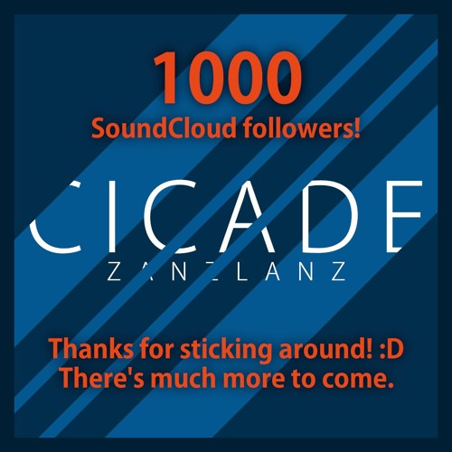 Cicade - free track for 1000 followers!