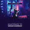 Sirvan Khosravi - Khaterate To - Live mp3