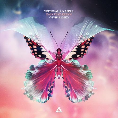 Tritonal & Kapera Feat. Ryann - Easy (VIVID Remix) [OUT NOW]