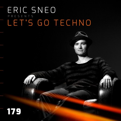 Let´s go Techno Podcast 179 with Eric Sneo
