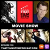 That Film Stew Ep 190 - For The Most Part I Like The Dinosaur (Movie Show)