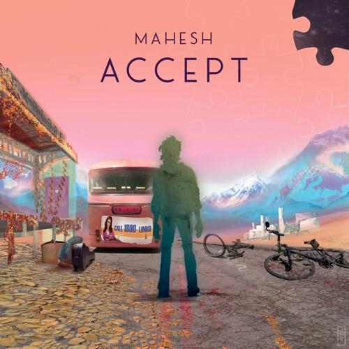 Mahesh - Accept EP (2018)