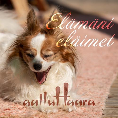 Elämäni eläimet - Aattu Haara