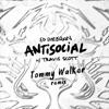 Ed Sheeran X Travis Scott Antisocial Tommy Walker Remix Mp3