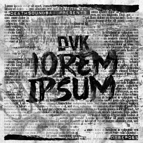 DVK - lorem Ipsum [EP] 2019
