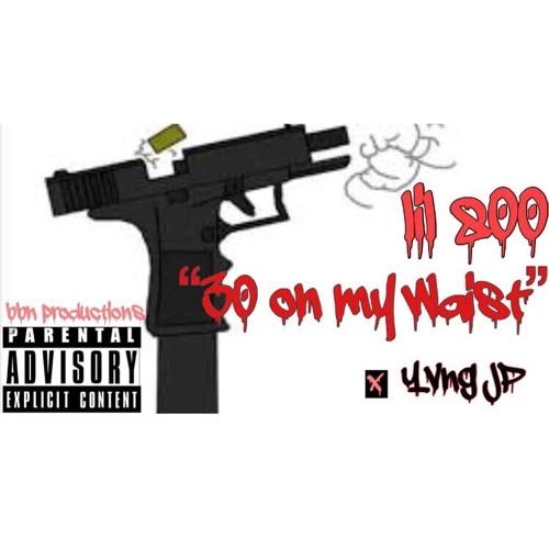 "Lil 800 ""30 on my waist"" ft Yvng JP"