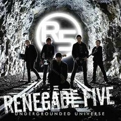Renegade Five - When You're Gone