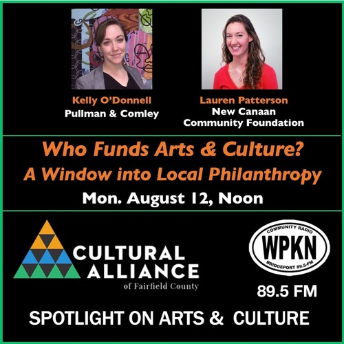 Spotlight On Arts & Culture | August 12, 2019 | Who Funds Arts & Culture? Local Philanthropy