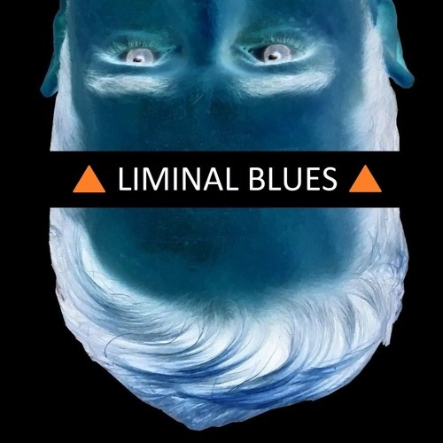 Liminal Blues Song
