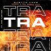 Ghetto Kids & Guaynaa - TRA TRA TRA (X - TRA Gavero DEMBOW EDIT) Feat. Mad Fuentes [FREE DOWNLOAD] Portada del disco