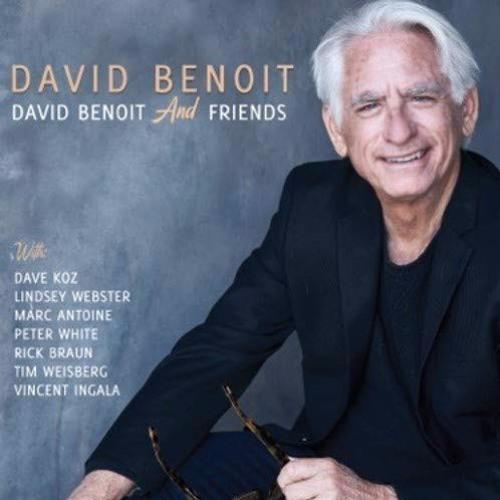 David Benoit : David Benoit & Friends