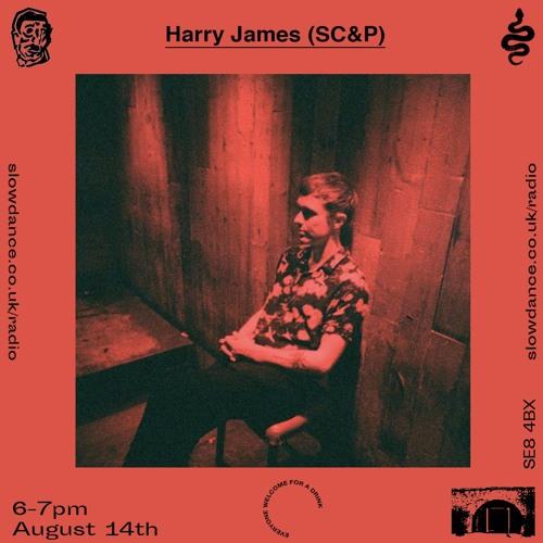 Harry James (SC&P) - 15/8/19 - Slow Dance Radio