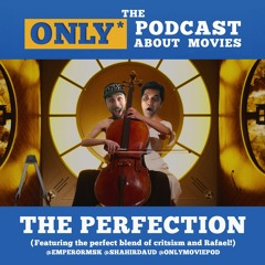 Ep 229: The Perfection