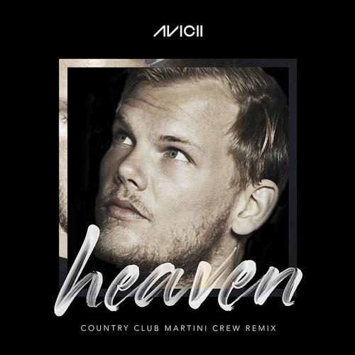Avicii feat. Chris Martin - Heaven (Country Club Martini Crew Remix)