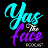 Yas The Face Podcast E06 S1