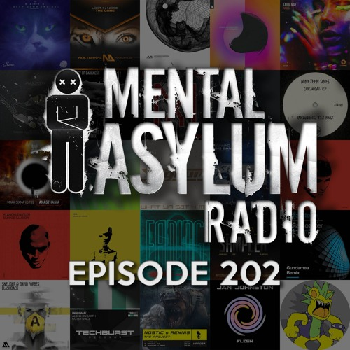 Indecent Noise - Mental Asylum Radio 202