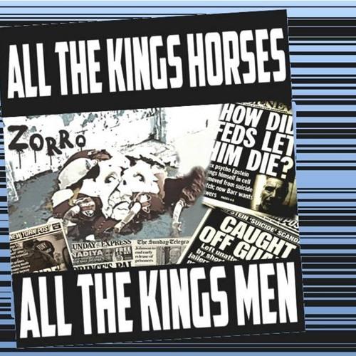 'ALL THE KINGS HORSES – ALL THE KINGS MEN' - August 14, 2019