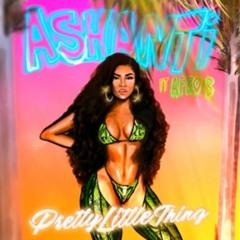 Ashanti - Pretty Little Thing Ft Afro B 💋💃🏾🎶