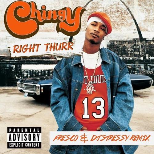 chingy - right thurr zippy