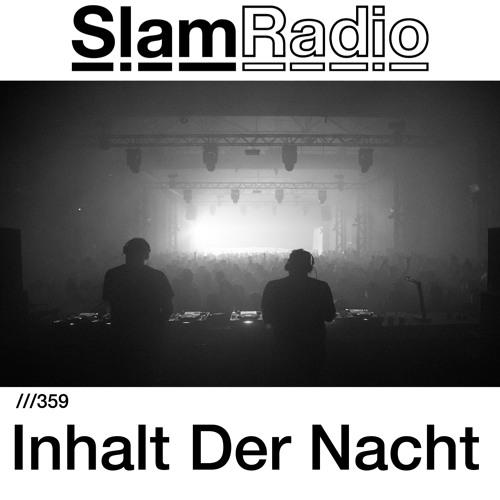 #SlamRadio - 359 - Inhalt Der Nacht