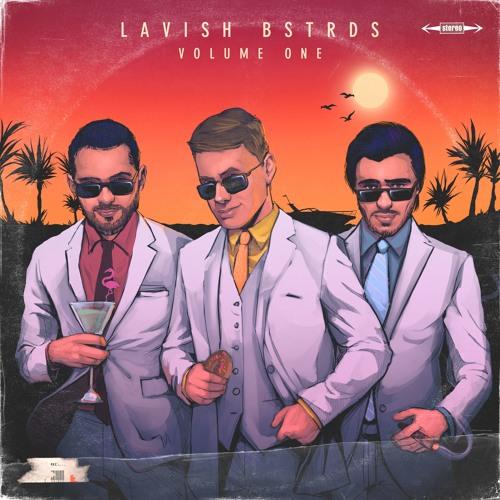 Lavish Bstrds Vol 1 - Preview (Lo-Fi)