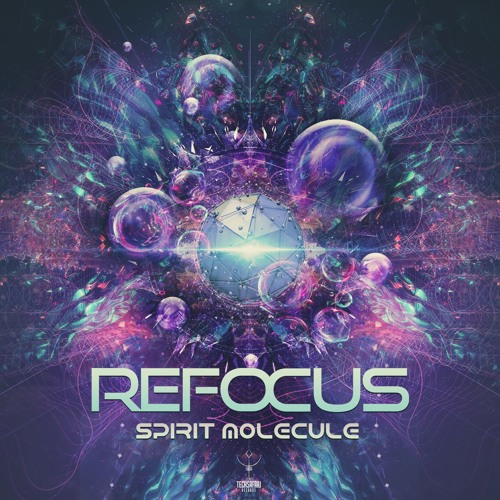 Refocus -Spirit Molecule  (Out Now on beatport)