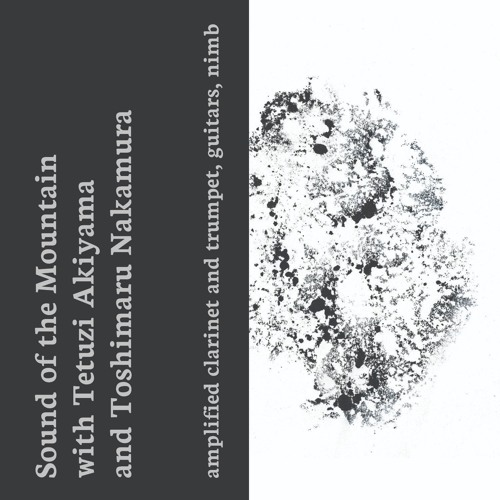 MW008 SOTM w Tetuzi Akiyama & Toshimaru Nakamura: amplified clarinet and trumpet, guitars, nimb