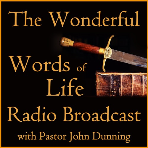 Christian Liberty - Wonderful Words of Life Radio Broadcast for Aug. 17, 2019