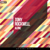 Tony Rockwell - Alone (Original Mix)