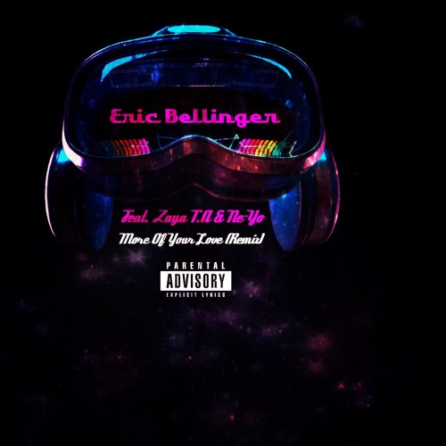 Eric Bellinger - More Of Your Love Remix (Feat. Zaya T.A & Ne-Yo)