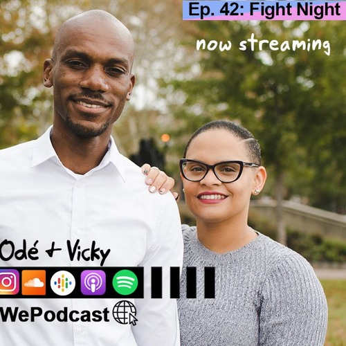 Episode 42 - Fight Night