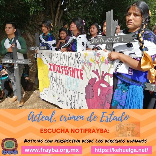 NotiFrayba: Acteal, crimen de Estado