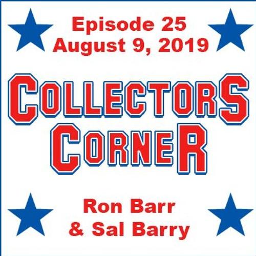 Collectors Corner #25 - 8/9/2019 - Recap of The National Part 2, and Overpriced Junk Wax