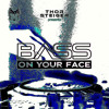 Download Thor Steiger (DIFM BASS ON YOUR FACE RADIO)#61 Mp3