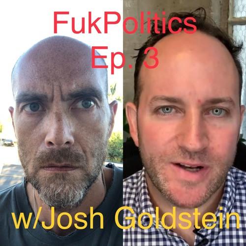 FukPolitics Episode Three: Epstein & Immigration Law