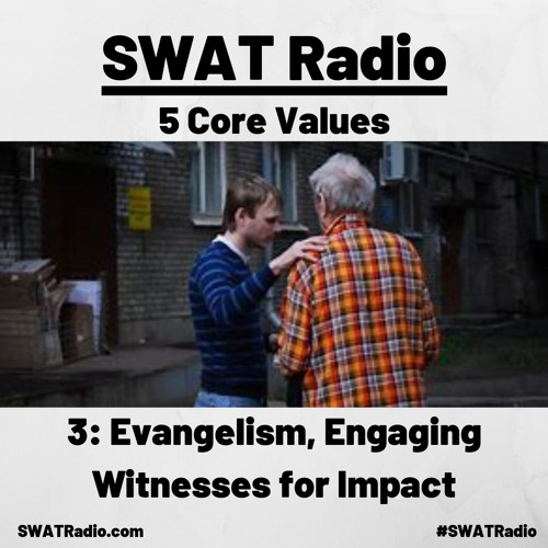 8-15 - 3 Evangelism, Engaging Witnesses for Impact - Guest Lon Allison