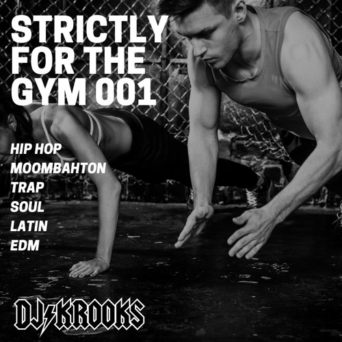 Strictly For The Gym 001