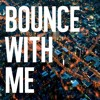 Stuck On Stupid - Bounce With Me FREE DOWNLOAD