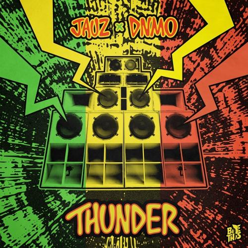 Thunder - Jauz x DNMO