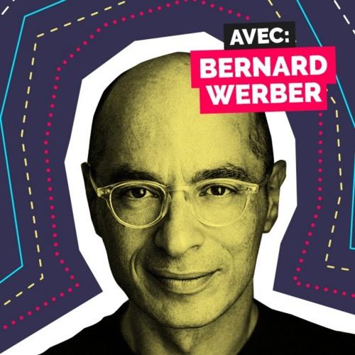 Épisode 4 - Bernard Werber - Faire la révolution avec des histoires