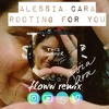 Alessia Cara - Rooting For You(Floww Remix)