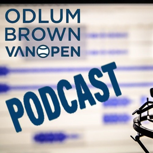 2019 Odlum Brown VanOpen Podcast - Day Four