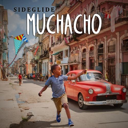 Sideglide - Muchacho