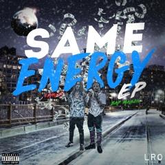 Bap mason & loyalty ft. Juliano Santiago-same energy 2(prod.dj ysm)