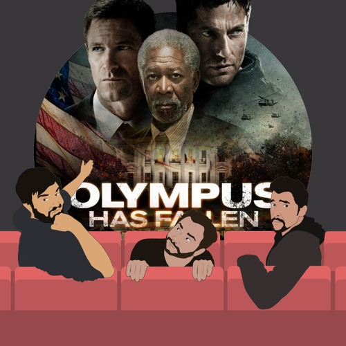 65. Olympus Has Fallen