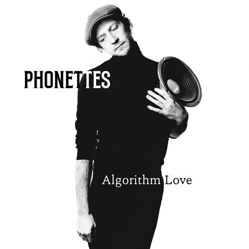 Phonettes - Algorithm Love