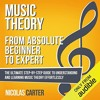 Music Theory: from Absolute Beginner to Expert By Nicolas Carter Audiobook Sample