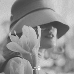 LOOTE - Tomorrow Tonight (Pilton Remix)