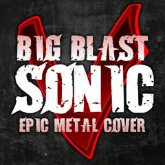 GUILTY GEAR - BIG BLAST SONIC [EPIC METAL COVER] (Little V)