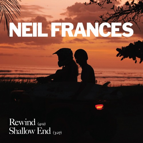 Neil Frances - Shallow End :: Indie Shuffle
